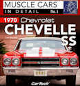 Muscle Cars In Detail No. 1 - 1970 Chevelle SS